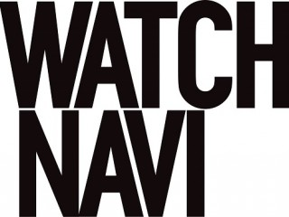 WATCH NAVI編集部