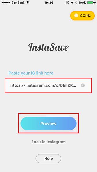 ↑「InstaSave for Instagram」を起動すると、先ほどのURLがペーストされる。保存したい写真のURLであることを確認したら、「Preview」をタップ
