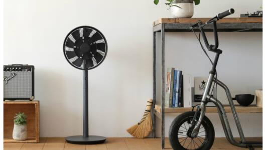 家電コーディネーターに聞いた「扇風機の選び方」と最新注目モデル7選