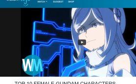 アメリカのサイトが「ガンダム女性キャラTOP10」を発表! 第1位は納得のあのキャラクターだった