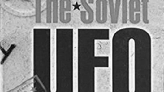 【ムーUFOとの遭遇】歴代コスモノートの生々しい遭遇体験!ロシアUFO極秘ファイル